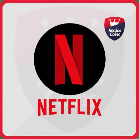 Netflix- R$ 50,00